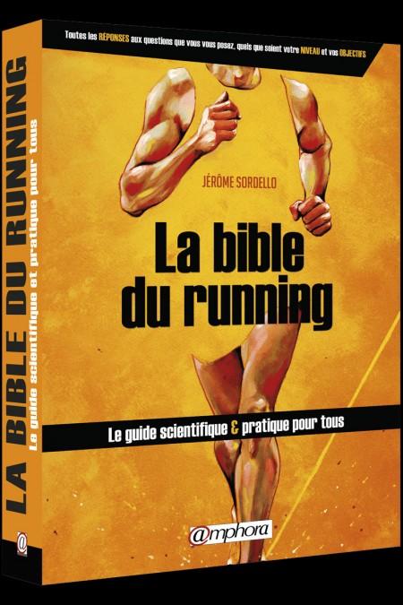 La bible du Running par Jérôme Sordello