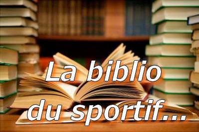 La biblio du sportif..